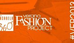 PASARELA 360° marca tendencia con el Verano Fashion Project 2013
