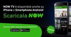 NOVITÀ #NowTv è disponibile anche su #iPhone e Smartphone #Android! www.nowtv.it @nowtv_it
