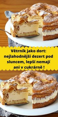Sweet Recipes, Cake Recipes, Czech Recipes, My Dessert, How Sweet Eats, Desert Recipes, Food Cakes, Food To Make, Delicious Desserts