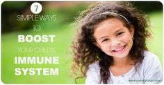 7 Simple Ways to Boost Your Child's Immune System -