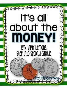 """Unit, """"It's All About the Money"""" (from Step into 2nd Grade with Mrs. Lemons)"""