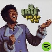 Gets Next To You, an album by Al Green