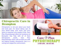 Care Plus Physiotherapy takes special care to cater to your #chiropractic needs. No matter which #health condition or body pain you are going through, the #treatment would help you adopt a healthier way of life. The treatment lies far ahead of treating your neck and back pain. Chiropractic treatment is a way of improving life.