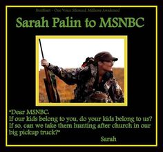 Sarah Palin's message to MSNBC  - LOVE IT!