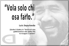 Luis Sepulveda, Funny Quotes, Humor, Words, Osa, Bullet, Garden, Funny Phrases, Garten