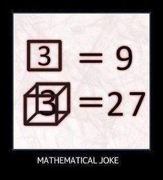 math joke haha--this makes me a nerd lol but I love math! Math Puns, Math Memes, Science Jokes, Math Humor, Memes Humor, Maths, Calculus Humor, Math Teacher, Math Classroom