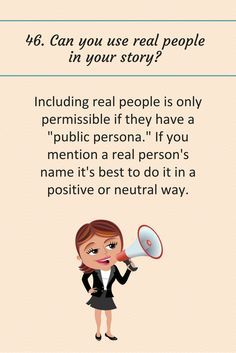 46: Can you use real people in your story?