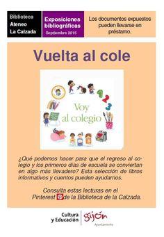 Cartel de la exposición bibliográfica en la Biblioteca de la Calzada sobre la vuelta al cole, ilustrado con la portada del  libro Voy al colegio editado por la Editorial SM.