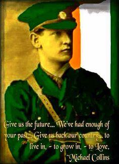 Michael Collins, Irish revolutionary leader, founder of the Irish Free State. Fought and died for Irish freedom. Ireland 1916, Ireland Map, Irish Independence, Irish Quotes, Irish Sayings, Irish American, American Girl, Michael Collins, Irish Pride