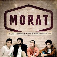 Sobre El Amor Y Sus Efectos Secundarios by Morat