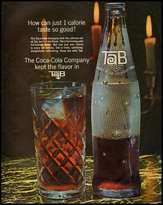 1960's ad for Tab.My sister always drank Tab!