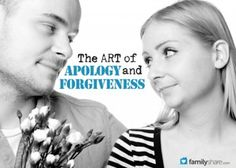 The art of apology and forgiveness.