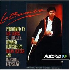 Amazon.com: La Bamba: Original Motion Picture Soundtrack: Marshall Crenshaw, Bo Diddley, Howard Huntsberry, Los Lobos, Brian Setzer: Music