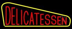 Red Delicatessen Neon Sign