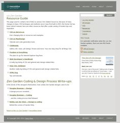 css Zen Garden  Resource Guide  This page used to contain a list of links to various CSS-related resources..  that offer a wide variety of modern tips and inspiration..  from: The website 'http://www.mezzoblue.com/zengarden/resources/' courtesy of Pinstamatic (http://pinstamatic.com)