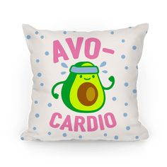 Avocardio - Show off your love of nutrition and fitness with these avocado lover's, fitness and food pun, cardio/workout throw pillow! Now eat your avocados and go for a run!