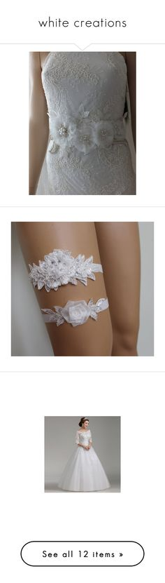 """""""white creations"""" by alessandra-moretti-1 on Polyvore featuring accessories, belts, white belt, sash belt, intimates, bride lingerie, garter lingerie, white lace lingerie, wedding lingerie ve lace lingerie"""