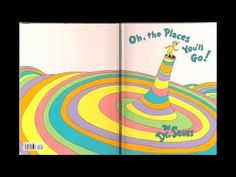 Oh the Places You Will Go on You tube