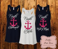 Lets Get Nauti Custom Nautical Personalized Bridal Party Shirt Bride Tank Top Bridesmaid