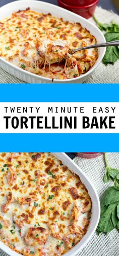 Twenty Minute Easy Tortellini Bake. Use your favorite tortellini and sauce to make this super simple dinner recipe!