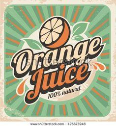 stock-vector-orange-juice-retro-poster-vector-label-illustration-for-natural-product-vintage-old-paper-125675948.jpg (428×470)