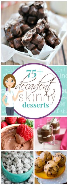 "Skinny Dessert Recipes - many of these look really good; maybe I should actually try to make ""healthier"" desserts desserts Skinny Dessert Recipes - Something Swanky Healthy Deserts, Healthy Sweets, Healthy Dessert Recipes, Delicious Desserts, Healthy Snacks, Healthier Desserts, Yummy Food, Awesome Desserts, Healthy Sweet Treats"