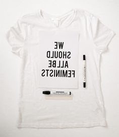we should all be feminist diy t-shirt
