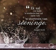Seeninge... Prayer Quotes, Bible Verses Quotes, Me Quotes, Scriptures, Printable Prayers, Printable Quotes, Bible Verses About Faith, Afrikaans Quotes, Inspirational Thoughts