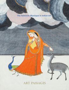 The Feminine Mystique in Indian Art  By Art Passages