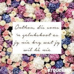 Me Quotes, Qoutes, Inspiration For The Day, Afrikaanse Quotes, True Words, Inspirational Quotes, Groot, Motivation, Sayings
