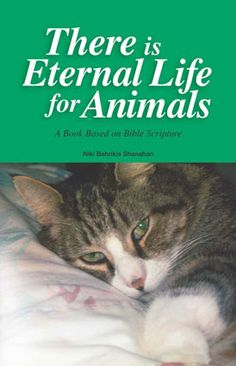 """There Is Eternal Life For Animals,"" A Book Based On Bible Scriptures"