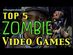 Top 5 ZOMBIE Video Games - http://showatchall.com/game/top-5-zombie-video-games/