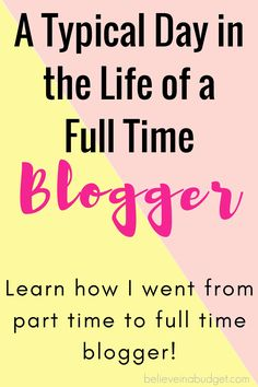 Learn how I went from a part time to full time blogger. I'm sharing how I was able to make enough extra income from blogging to turn it into a full time job. << BelieveInABudget