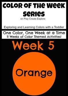 "Color of the Week: Orange! Lots of ""orange"" themed activities and sensory bins!"