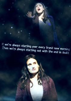 Idina Menzel. Always starting over. Love this song
