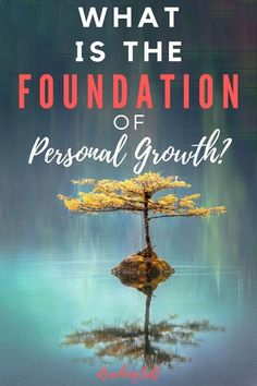 The Foundation of Personal Growth - ReachingSelf What is the foundation of personal growth? After asking hundreds of people, and some reflection and analysis, here's what I found to be the foundation of personal growth. Self Development, Personal Development, Personal Core Values, Morning Pages, Mental And Emotional Health, Self Improvement Tips, Self Acceptance, Negative Emotions, Self Care Routine