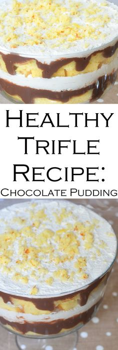 Easy + Healthy Trifle Recipe for Dessert. Made with yellow cake, chocolate pudding, and homemade whipped cream. Great for crowds and picky eaters. Delicious spring/summer dessert.
