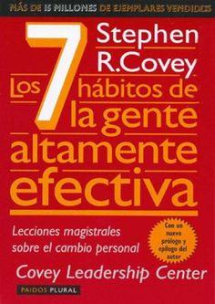 Los 7 habitos de la gente altamente efectiva  efectividad