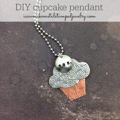 DIY Cupcake Pendant from Margot Potter #DIYJewelry #metalstampedjewelry #makeitwithmadge
