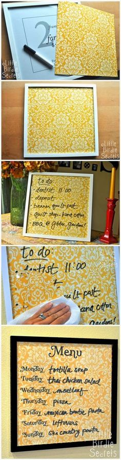 Make an attractive wipe board with a frame and scrapbook paper. Could be used for a weekly meal planner, to-do list, leaving notes on and more! Photo only, link to blog with several DIY project ideas.