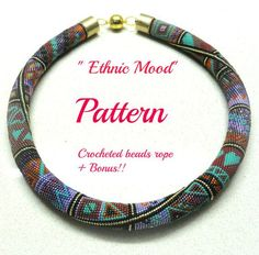 """°""""˜`""""°º×A new Tutorial for making a one of a kind crocheted bead rope necklace and bonus °""""˜`""""°º× Ethnic Mood Crocheted Beads Rope necklace pattern Tutorial and bonus for personal use only. **Notice: youre getting only the pattern , not a necklace!!**   This crocheted bead rope is crocheted with 28 stitches each round, with Miyuki Japanese seed beads size 15/0 Measurements: About 18.5 inches (~47 cm) long ,with clasp.  In this tutorial you will learn, step-by-step, how to ..."""