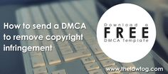 How to send a DMCA to remove photography copyright infringement + a free template!