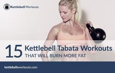 15 kettlebell tabata workouts