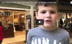 FFWA Episode 10:  Hair is Made of Keratin   http://www.funfactswithalex.com/episode-10-hair-is-made-of-keratin/