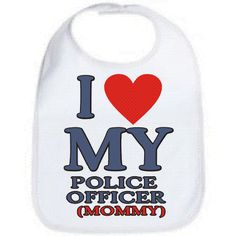 I love my police officer mommy law enforcement cop baby infant bib girl or boy design choice new uisex gift i on Etsy, $5.99