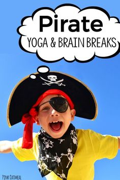 Kids yoga and movement or brain break ideas with a pirate theme! Perfect for preschool gross motor, kindergarten gross motor or use in stations and morning meeting!