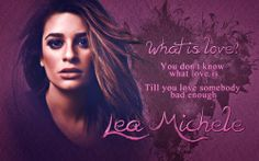 Lea Michele - What is love?