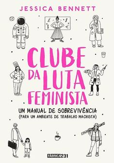 Feminist Fight Club An Office Survival Manual for a Sexist Workplace - Jessica Bennett Books To Buy, Books To Read, My Books, Fight Club, Captain Swan, Thomas Brodie Sangster, Love Book, This Book, Feminist Books