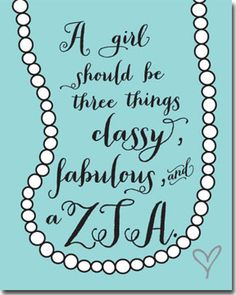 Classy Fabulous ZTA - sorority posters from Truly Sisters