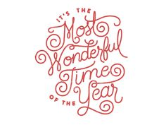 Most wonderful time of the year by The Prince Ink Co., typography, hand lettering